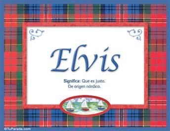 Elvis, nombre, significado y origen de nombres