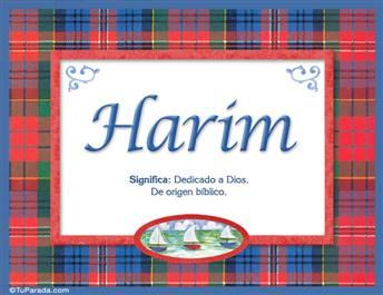 Harim, nombre, significado y origen de nombres