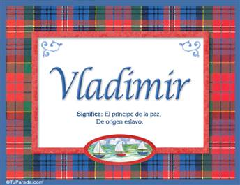 Vladimir, nombre, significado y origen de nombres