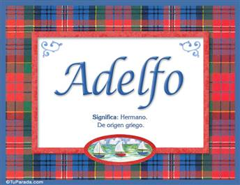 Adelfo, nombre, significado y origen de nombres