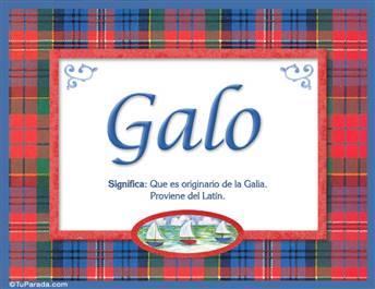 Galo, nombre, significado y origen de nombres
