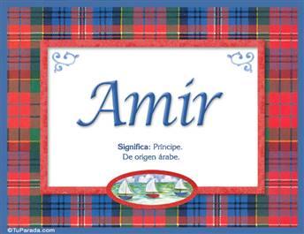 Amir, nombre, significado y origen de nombres