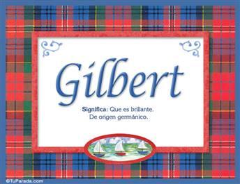 Gilbert, nombre, significado y origen de nombres