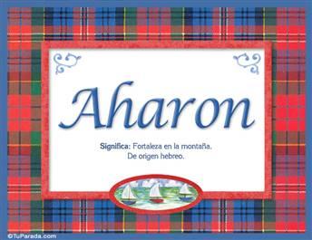 Aharon, nombre, significado y origen de nombres