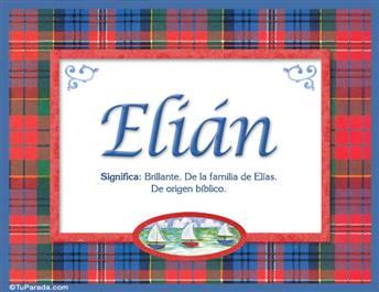 Elián, nombre, significado y origen de nombres