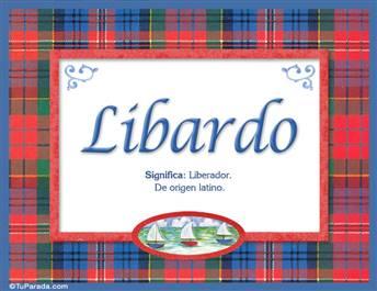 Libardo, nombre, significado y origen de nombres