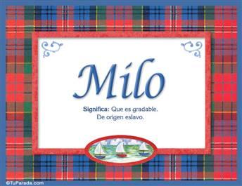 Milo, nombre, significado y origen de nombres