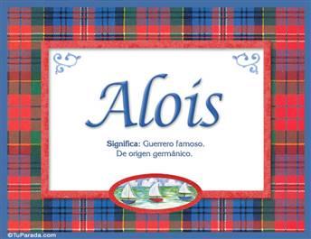 Alois, nombre, significado y origen de nombres