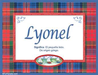 Lyonel, nombre, significado y origen de nombres