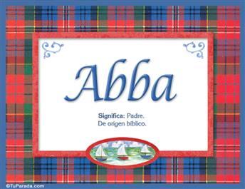Abba, nombre, significado y origen de nombres
