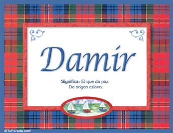 Damir, nombre, significado y origen de nombres