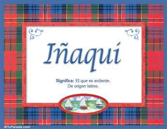 Iñaki, nombre, significado y origen de nombres