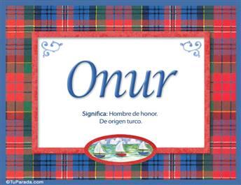 Onur, significado y origen de nombres