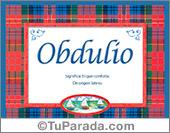 Obdulio, nombre, significado y origen de nombres