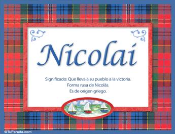 Nicolai, nombre, significado y origen de nombres