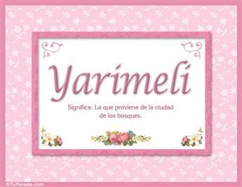 Yarimeli - Significado y origen