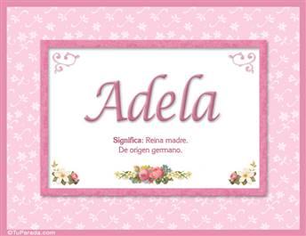 Adela - Significado y origen