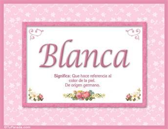 Blanca - Significado y origen