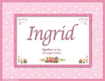 Ingrid - Significado y origen
