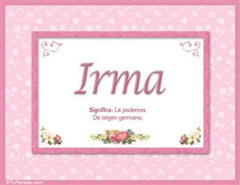 Irma - Significado y origen