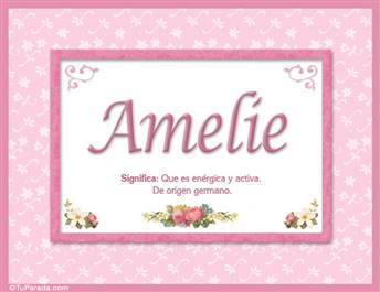 Amelie - Significado y origen
