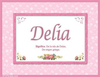 Delia - Significado y origen