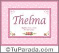 Nombre Tarjeta con imagen de Thelma para feliz cumpleaños