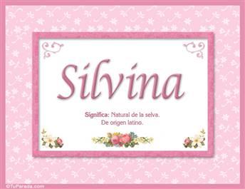 Silvina, nombre, significado y origen de nombres