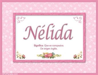 Nélida, nombre, significado y origen de nombres