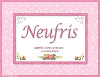 Neufris, nombre, significado y origen de nombres