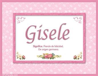 Gisele, nombre, significado y origen de nombres