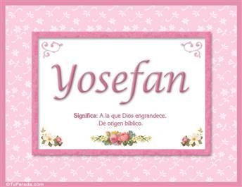 Yosefan, nombre, significado y origen de nombres
