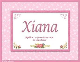 Xiana, nombre, significado y origen de nombres