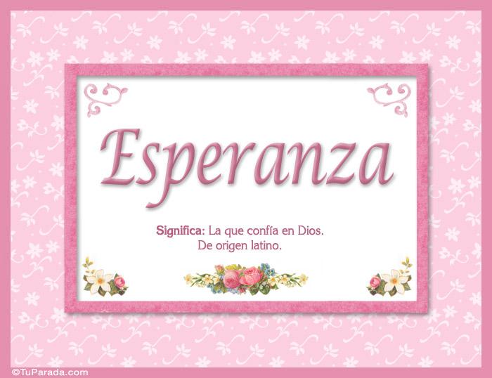 Esperanza Nombre Significado Y Origen De Nombres Nombres Mujer