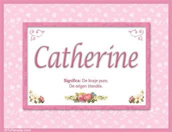 Catherine, nombre, significado y origen de nombres