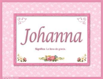 Johanna, nombre, significado y origen de nombres