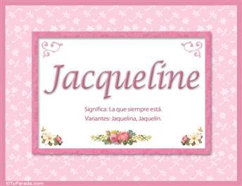 Jacqueline, nombre, significado y origen de nombres