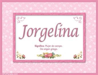 Jorgelina, nombre, significado y origen de nombres
