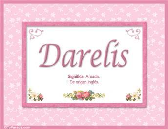 Darelis, nombre, significado y origen de nombres
