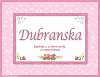 Dubranska, nombre, significado y origen de nombres