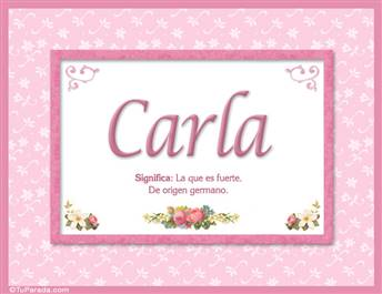 Carla, nombre, significado y origen de nombres