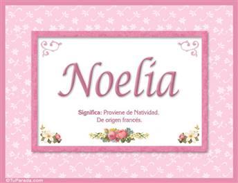 Noelia, nombre, significado y origen de nombres