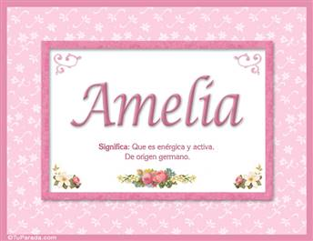 Amelia, nombre, significado y origen de nombres