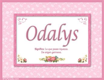 Odalys, nombre, significado y origen de nombres
