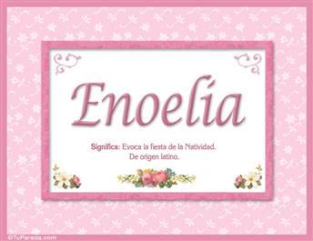 Enoelia, nombre, significado y origen de nombres