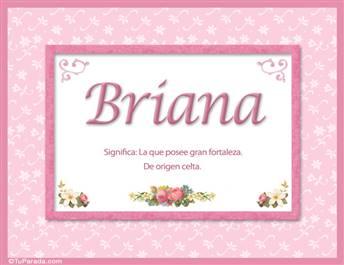 Briana, nombre, significado y origen de nombres