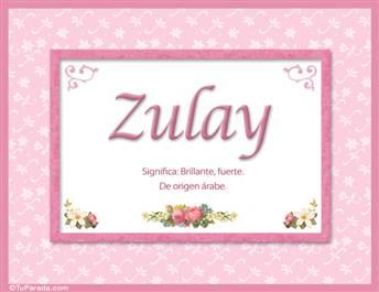 Zulay, nombre, significado y origen de nombres