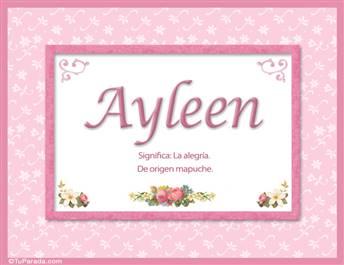 Ayleen, nombre, significado y origen de nombres