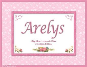 Arelys, nombre, significado y origen de nombres