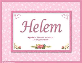 Helem, nombre, significado y origen de nombres